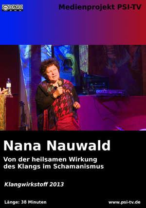 Von_der_heilsamen_Wirkung_des_Klangs_im_Schamanismus_-_Nana_Nauwald_-_Klangwirkstoff_2013_thumb