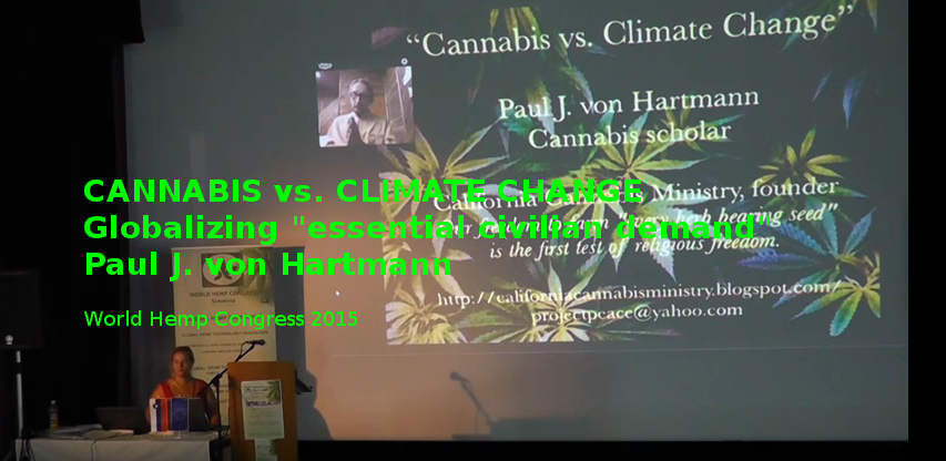 WHC2015: Cannabis vs Climate Change - Paul J van Hartmann